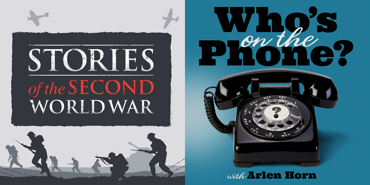 Stories of the Second World War and Who's on the Phone